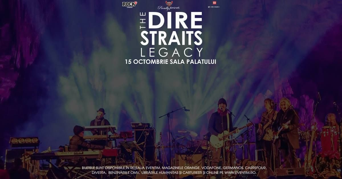 Trupa britanică The Dire Straits Legacy va susține un concert in Bucuresti, pe data de 1 decembrie
