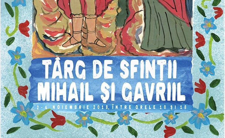 Târg de Sfinții Mihail și Gavriil la Muzeul Țăranului în perioada 2-4 noiembrie