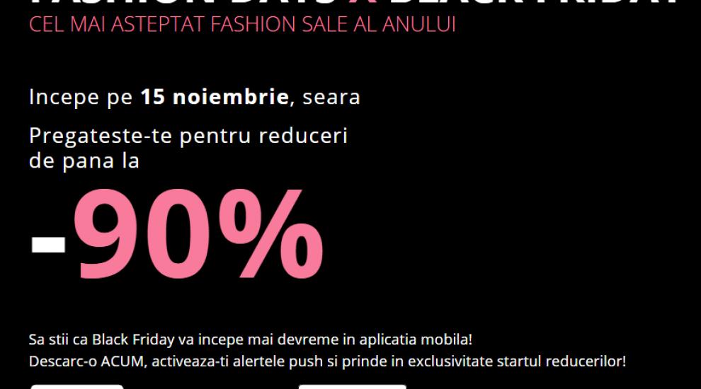 De Black Friday, pe Fashion Days, reduceri de până la 90%! Cel mai aşteptat Fashion Sale, mai devreme în aplicaţia mobilă!