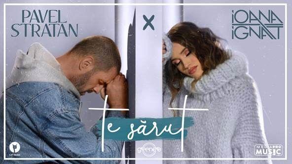 Pavel Stratan și Ioana Ignat au lansat piesa  Te sarut