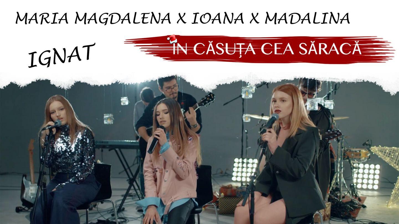 Ioana, Mădălina și Maria Ignat, trei voci și trei timbre speciale