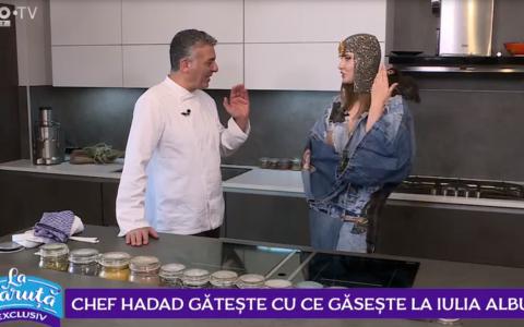 VIDEO Chef Hadad gătește cu ce găsește la Iulia Albu