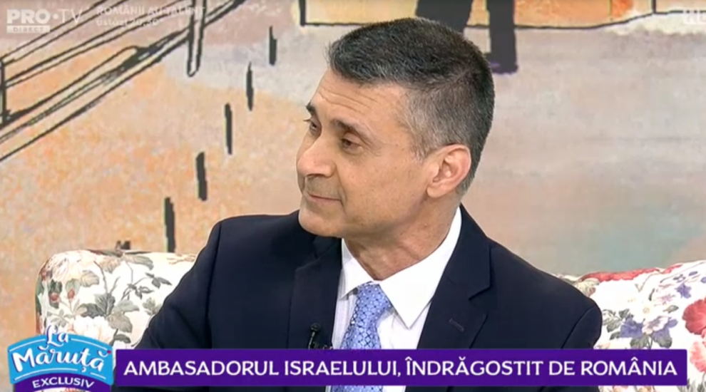 VIDEO Ambasadorul Israelului, îndrăgostit de România