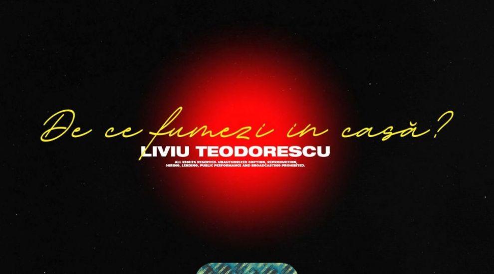 """Liviu Teodorescu lansează piesa """"De ce fumezi în casă?"""", de pe EP-ul """"Lista de păcate"""""""