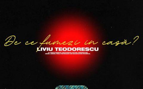 Liviu Teodorescu lansează piesa bdquo;De ce fumezi în casă? , de pe EP-ul bdquo;Lista de păcate