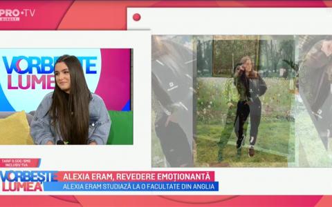 VIDEO Alexia Eram, revedere emoționantă