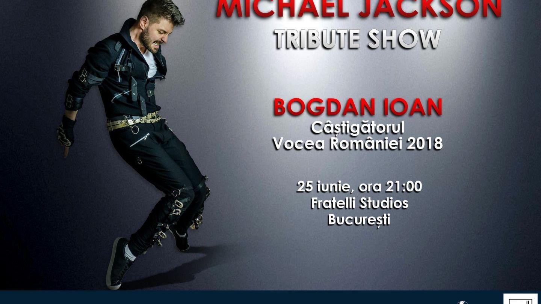 Bogdan Ioan, câștigătorul Vocea Romaniei 2018, te invită la cel mai tare Michael Jackson Tribute show