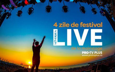 PRO TV și PROTVplus.ro transmit vibe-ul de festival de la NEVERSEA!