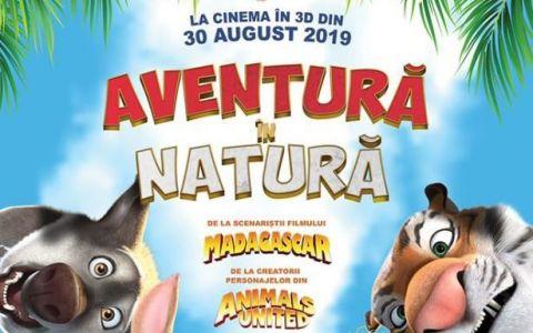 bdquo;Aventură în natură , animația care cucerește toate generațiile