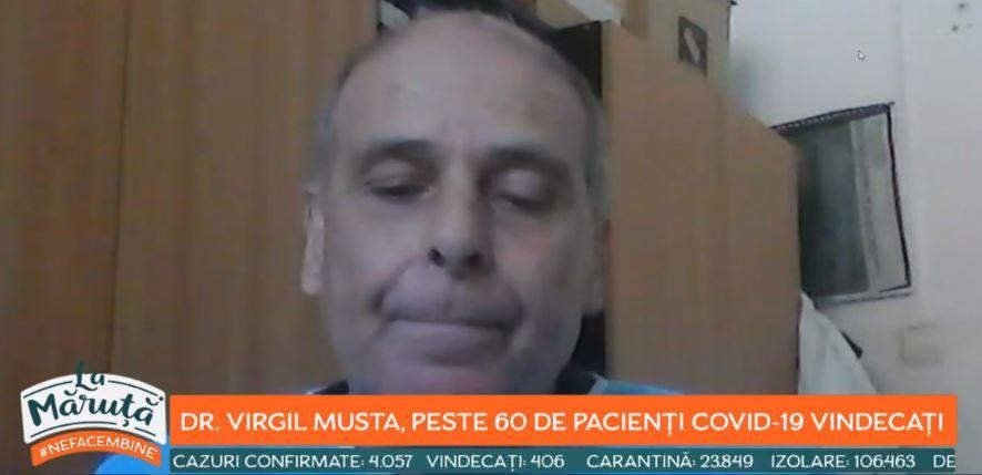 """Virgil Musta, medicul care a vindecat peste 60 de pacienți infectați cu Covid-19: """"Trebuie să fim foarte precauți"""""""