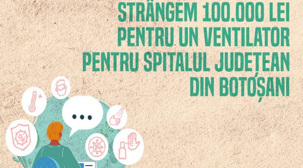 Asociația Nord, prin campania #7deacasă, strânge donații pentru a cumpăra un ventilator pentru Spitalul Județean Botoșani