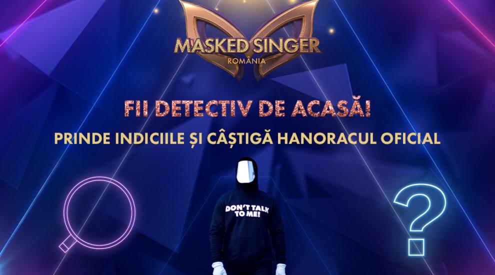 Fii detectiv Masked Singer România! Ghicește vedeta de sub mască și câștigă premii cool!
