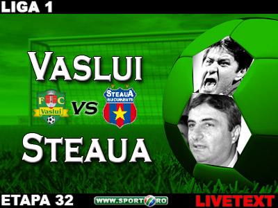 Lacatus scoate Steaua din lupta pentru Liga: Vaslui 2-1 Steaua!