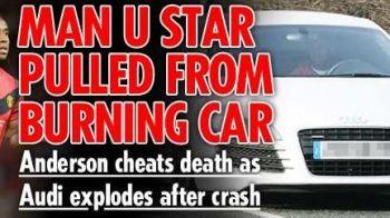 Un star de la Manchester scos INCONSTIENT din masina care a explodat!