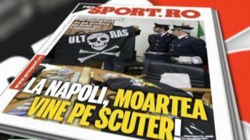 Vineri in ProSport: Povestea de groaza care i-a speriat pe stelisti inaintea de meciul cu Napoli!