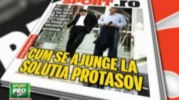 Protasov inapoi la Steaua! Afla intregul scenariu din Pro Sport-ul de luni!