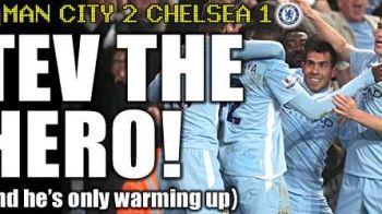 """Providenta exista si lucreaza pentru Tevez! """"DUSMANUL"""" lui Mancini a revenit senzational pe teren si a salvat-o pe City cu Chelsea! El decide titlul?"""