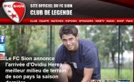 """Herea a fost prezentat oficial la FC Sion: """"Am luat un jucator dorit de AC Milan! E cel mai bun pe postul lui"""" Ce spun elvetienii despre transfer:"""