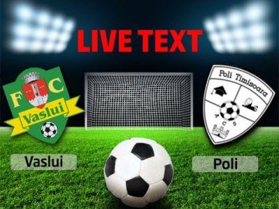 Vaslui 1-0 ACS Poli! Celeban recidiveaza: inca un gol al fundasului polonez! Moldovenii egaleaza Timisoara in clasament!