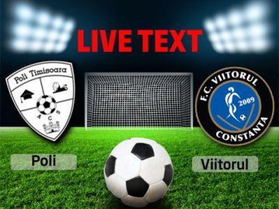 Hagi se indreapta spre Liga a doua! ACS Poli Timisoara 0-0 Viitorul Constanta! Axente si Keita, ratari uriase!