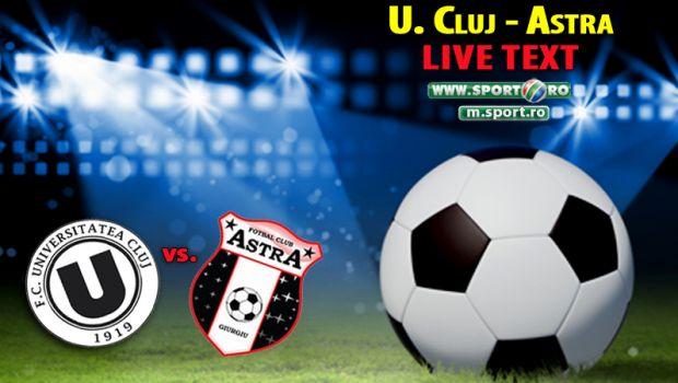 Surpriza imensa la Cluj! Universitatea o poate scoate pe Astra din lupta pentru titlu! Vezi toate fazele din U Cluj 1-0 Astra