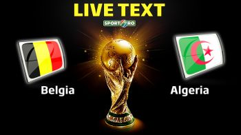 Diamantele Belgiei au intors meciul in 8 minute! Rezervele au evitat CUTREMURUL! Cum s-a marcat in Belgia 2-1 Algeria!