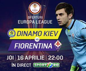 "Joi, ora 22:00 Dinamo Kiev - Fiorentina! ""Apara Tatarusanu"", in direct la Sport.ro!"