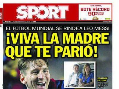 """""""Sa traiasca MAMA care te-a facut!"""" Mesaj UNIC pe prima pagina pentru Messi, dupa reusitele fabuloase cu Bayern"""