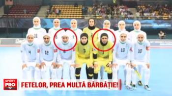 Nationala de fete a Iranului e lovita de un scandal urias. 8 jucatoare sunt banuite ca de fapt ar fi...jucatori!
