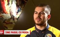 """Viseaza sa joace in Spania si e topit dupa """"MSN"""". INTERVIU cu Denis Alibec: cum a devenit pasionat de moda si ce spune despre Romania - Franta"""