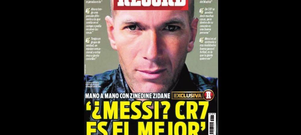 """""""E Messi cel mai bun din lume? Nu!"""" Zidane vorbeste despre fotbalistul numarul UNU in acest moment"""