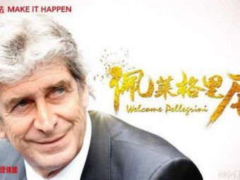 A antrenat Real, a fost campion cu City, iar acum a ajuns in China! Cu cine a semnat Manuel Pellegrini