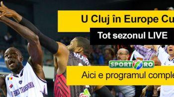 LIVE LA Sport.ro: U BT Cluj cucereste Europa! Tremura sala, ne batem cu ORICINE pentru trofeu. Programul Universitatii in Europe Cup