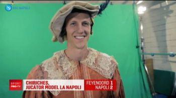 Chiriches, poreclit CONTELE! Cum l-au costumat cei de la Napoli pe capitanul nationalei. VIDEO