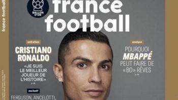 """""""SUNT CEL MAI BUN DIN ISTORIE"""". Ronaldo, pe coperta editiei speciale a France Football, despre momentul in care a realizat ca poate castiga TOTUL"""