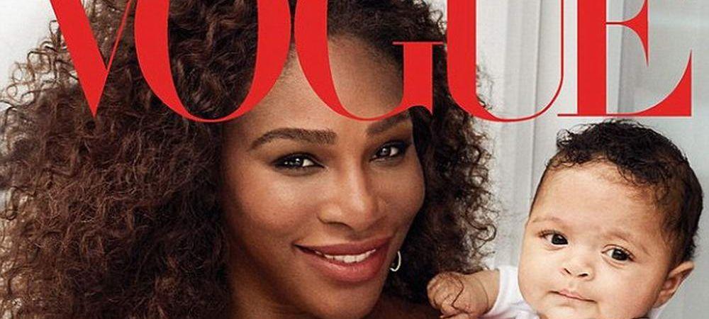 FOTO Serena Williams, pe coperta revistei Vogue alaturi de fiica sa. Ce probleme a avut la nastere