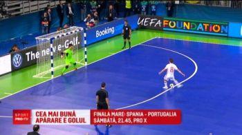 Ca asa-i la futsal: un portar candideaza la golul turneului! Spania - Portugalia, finala EURO, e sambata seara, IN DIRECT, la ProX