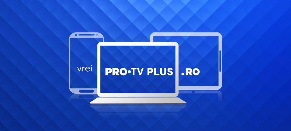PRO TV lanseaza noua platforma PRO TV Plus! Emisiunile, serialele si Stirile PRO TV sunt disponibile online GRATUIT, pe orice dispozitiv