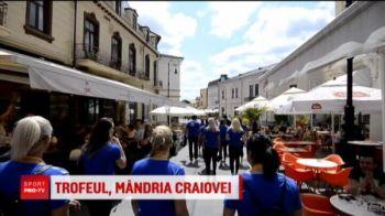 Campioanele de la SCM Craiova au dus trofeul in centrul orasului! Ce jucatoare vrea sa castige FCSB titlul in Liga 1