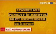 Penalty cu Muntenegru in minutul 90 si bate tot Stanciu! Fotbalistii nationalei au comentat scenariul pentru primul meci din Nations League