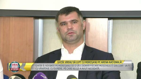 """BREAKING NEWS: Atac MONSTRUOS al lui Ghita la Morosanu: """"O sa-i bat fiecare muschiulet din corp, va avea dureri cum n-a avut in VIATA LUI!"""" Unde va avea loc meciul"""