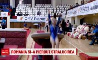 """""""Am venit 40 de ani cu medalii si nu s-a investit nimic!"""" Dezastrul din gimnastica romaneasca are o explicatie: """"De asta ducem lipsa"""""""