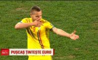 Puscas, SNIPERUL de Euro al Romaniei! Trage la tinta pentru o vara ISTORICA la nationala! VIDEO