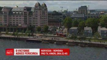 NORVEGIA - ROMANIA, VINERI 21:45 LA PRO TV | COD ROSU la Oslo! Anuntul facut de organizatori si cum e afectata nationala