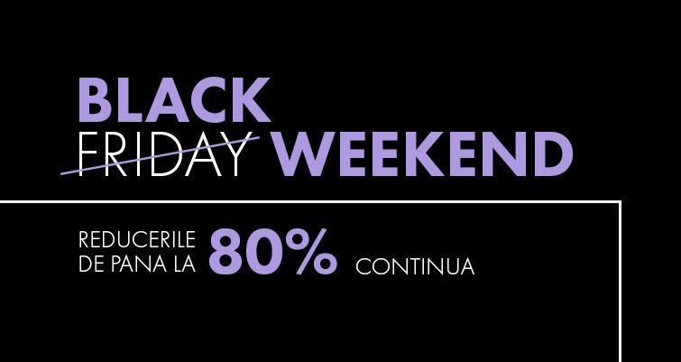 Ai ratat Black Friday? Nicio problema! BLACK WEEKEND continua la Fashion Days cu reduceri MASIVE la zeci de branduri