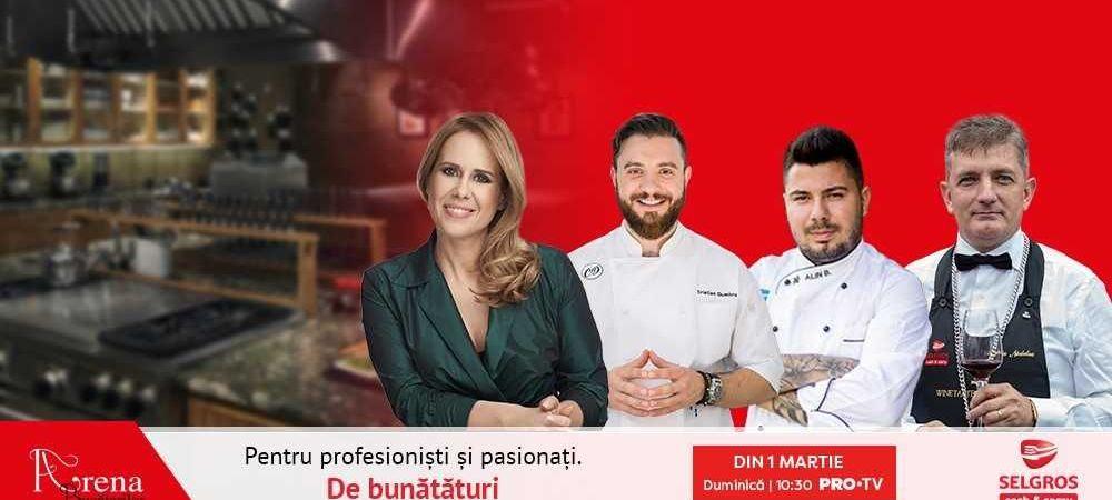 Duminică, 1 martie, de la ora 10:30, Arena Bucătarilor revine la PRO TV cu un nou sezon culinar