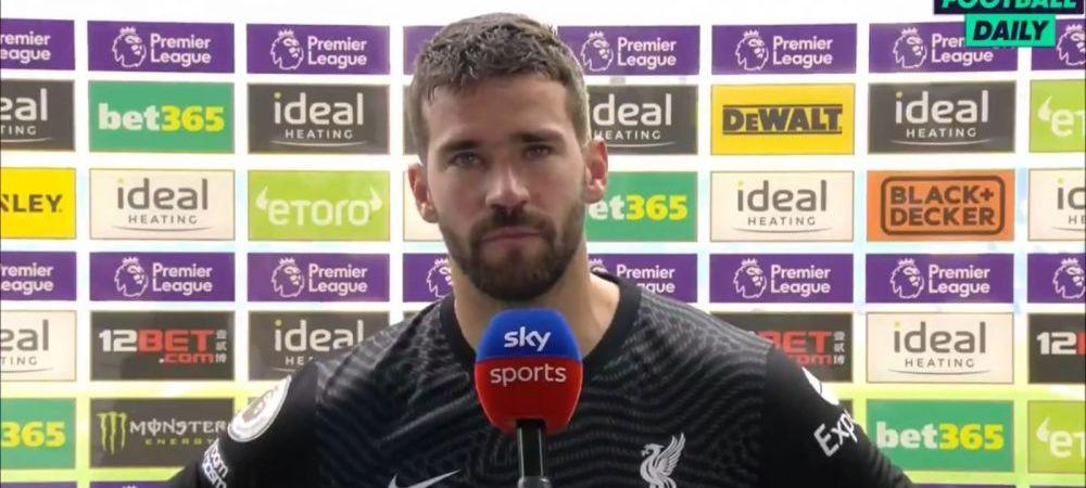 """Aproape sa planga la interviu! Alisson, reactie ulutioare dupa ce a inscris golul anului in Anglia: """"Sper ca tata a fost aici sa ma vada. Acum e cu Dumnezeu si sarbatoreste pentru mine"""""""